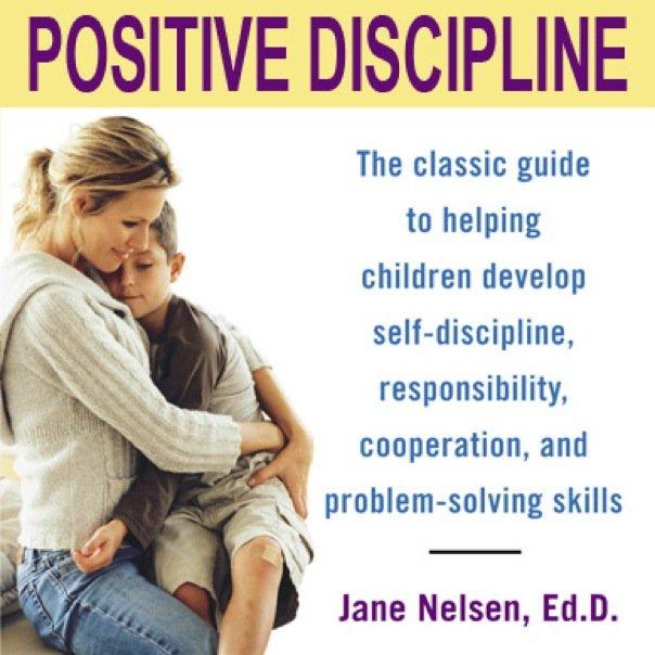 Parenting The Positive Approach Positive Discipline