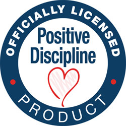 Officially Licensed Positive Discipline Product