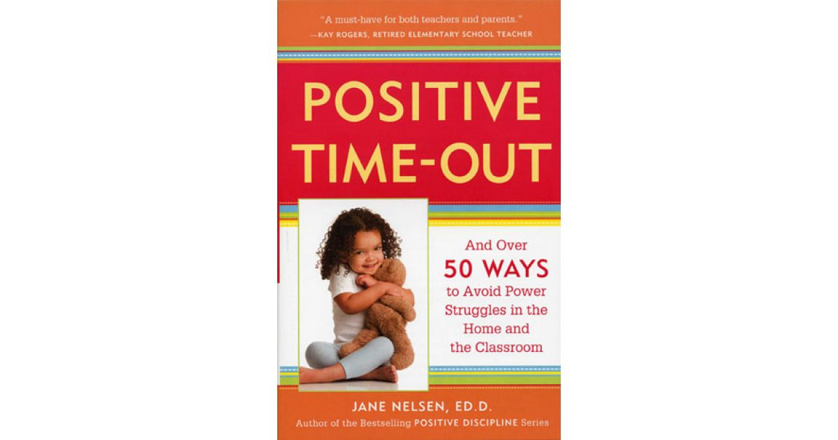 Positive Time Out Positive Discipline