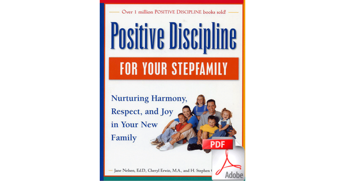 positive discipline for preschoolers pdf positive discipline for your stepfamily e book pdf file 601