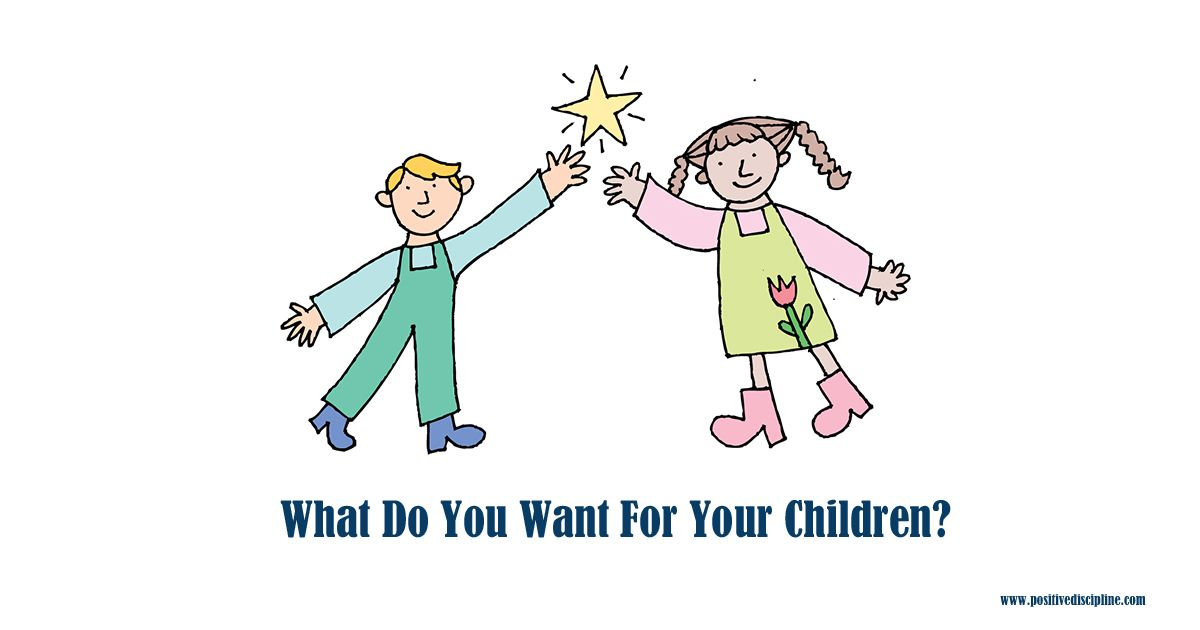 what do you want for your children