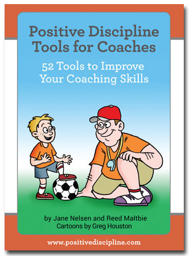 Positive Discipline Tools for Coaches
