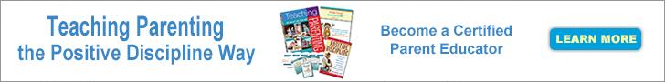Become a Certified Positive Discipline Parent Educator